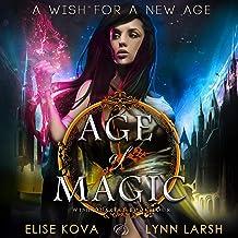 Age of Magic: Wish Quartet, Book 4