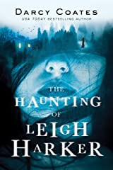 The Haunting of Leigh Harker Kindle Edition