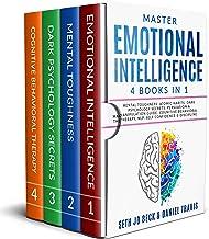 Master EMOTIONAL INTELLIGENCE: 4 Books in 1: Mental Toughness: Atomic Habits, Dark Psychology Secrets: Persuasion & Manipulation Guide, Cognitive Behavioral Therapy, NLP, Self Confidence & Discipline