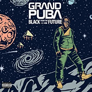 Best grand puba black from the future Reviews