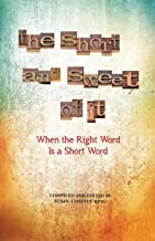 The Short and Sweet of It: When the Right Word Is a Short Word