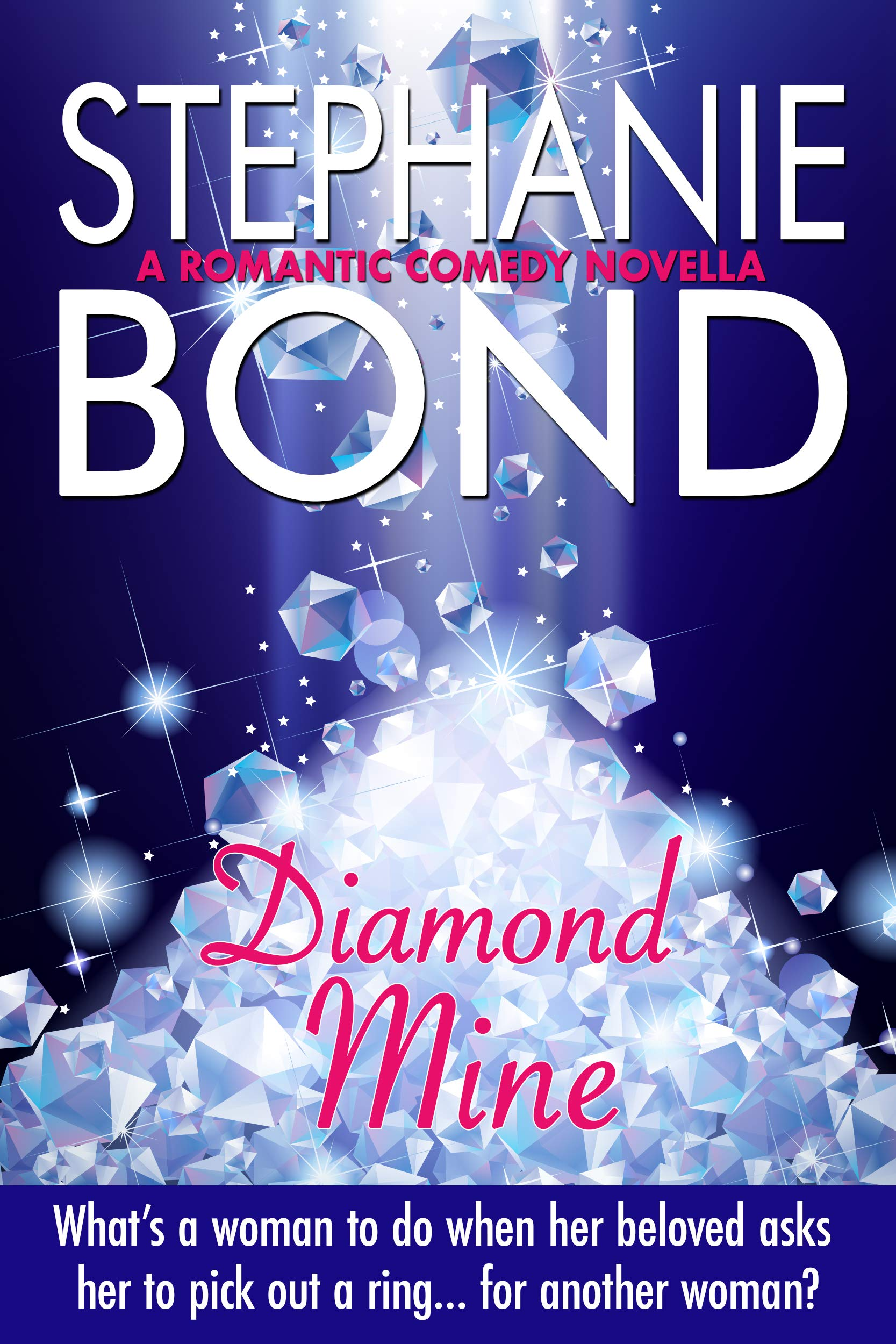 Diamond Mine: a romantic comedy novella
