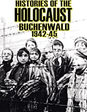 Histories Of The Holocaust - Buchenwald 1942-45