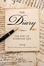 The Diary: The Epic of Everyday Life (English Edition)