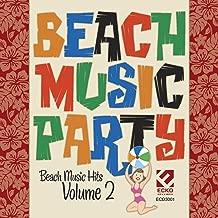 Beach Music Party, Vol. 2