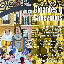 Manuel Fernández Caballero: Gigantes y Cabezudos [Zarzuela en Un Acto] (1956) [Clean]