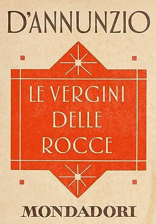 Le vergini delle rocce (e-Meridiani Mondadori) (I Meridiani)