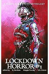 HORROR #1: Lockdown Horror Kindle Edition