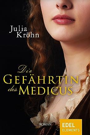 Die Gefährtin des Medicus (German Edition)