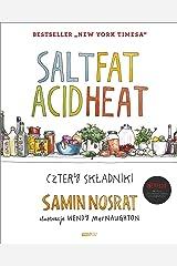 Salt Fat Acid Heat. Cztery skladniki Hardcover