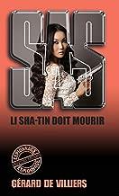SAS 144 Li Sha Tin doit mourir (French Edition)