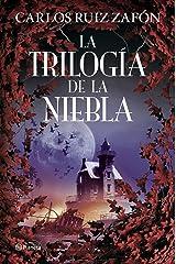 La Trilogía de la Niebla (Autores Españoles e Iberoamericanos) (Spanish Edition) Format Kindle