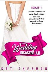 Wedding Disaster (Italian Edition) Versión Kindle