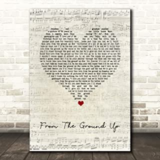 from The Ground Up Script Heart Song Lyric Quote Wall Art Gift Print
