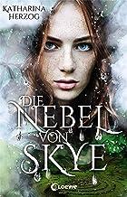 Die Nebel von Skye: Romantasy in den schottischen Highlands (German Edition)