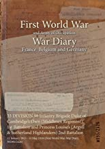 33 DIVISION 98 Infantry Brigade Duke of Cambridge's Own (Middlesex Regiment) 1st Battalion and Princess Louise's (Argyll & Sutherland Highlanders) 2nd ... (First World War, War Diary, WO95/2426)