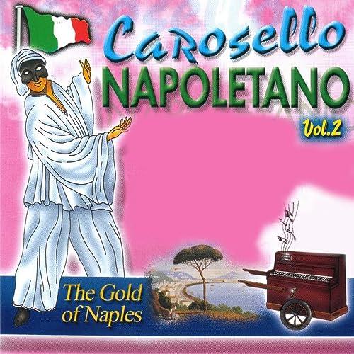 Amazon.com: Carosello napoletano, Vol. 2: Various artists ...