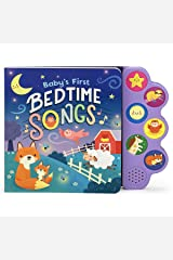 Baby's First Bedtime Songs (Interactive Children's Song Book with 6 Sing-Along Tunes) Board book