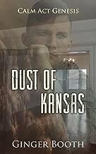 Dust of Kansas (Calm Act Genesis Book 2)