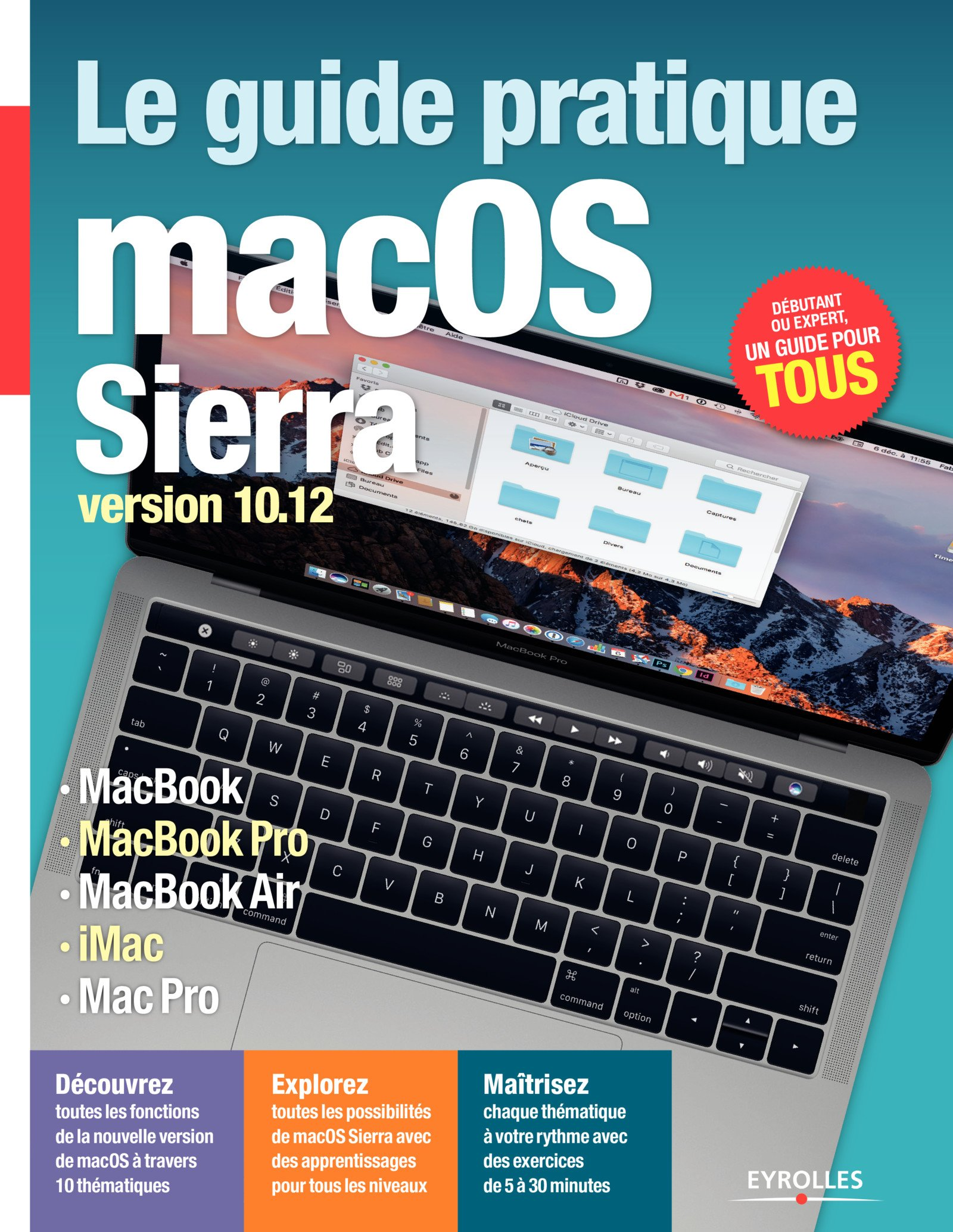 Le Guide Pratique MacOS Sierra: Version 10.12 (Série Hightech) (French Edition)