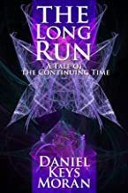 The Long Run (Tales of the Continuing Time Book 2)