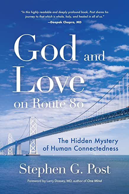 God and Love on Route 80: The Hidden Mystery of Human Connectedness (For Fans of Glennon Doyle Books, Carry on Love Warrior) (English Edition)