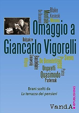 Omaggio a Giancarlo Vigorelli: Brani scelti da La terrazza dei pensieri