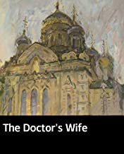 Illustrated The Doctor's Wife: A novel about a sect