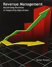 Revenue Management: Maximizing Revenue in Hospitality Operations