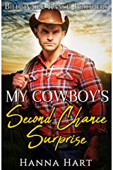 My Cowboy's Second Chance Surprise (Billionaire Ranch Brothers Book 1) Kindle Edition