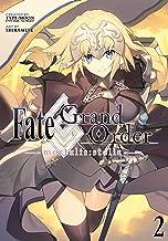 Fate/Grand Order -mortalis:stella- 2 (Manga) (Fates/Grand Order (Manga))