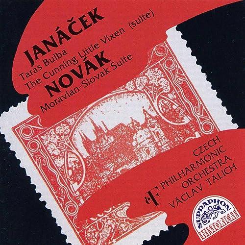 Janacek: Taras Bulba, The Cunning Little Vixen - Novak: Moravian-Slovak Suite