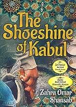 The Shoeshine of Kabul (Mom's Choice Award Recipient)
