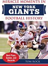 Miracle Moments in New York Giants Football History: Best Plays, Games, and Records