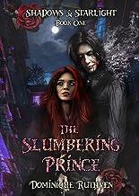The Slumbering Prince: A Gothic Vampire Urban Fantasy (Shadows & Starlight Book 1)