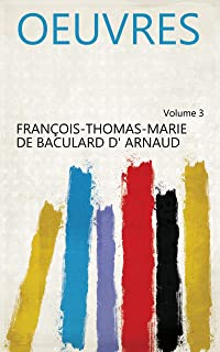 Oeuvres Volume 3 (French Edition)