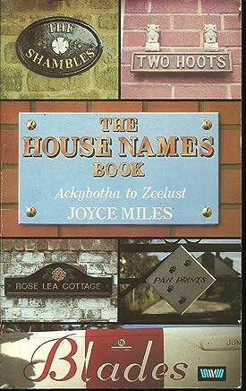 House Names: Ackybotha to Zeelust