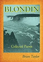 BLONDIN: Collected Poems