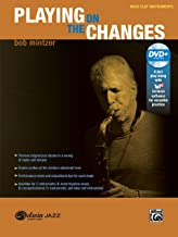 Playing on the Changes: Bass Clef Instruments, Book & DVD (Belwin Jazz Play-Along Series)