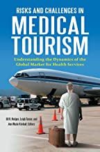 Risks and Challenges in Medical Tourism: Understanding the Global Market for Health Services