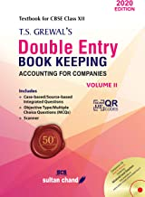 T.S. Grewal's Double Entry Book Keeping (Accounting for Companies) : Textbook for CBSE Class 12 - (Vol. 2) Examination 2020-2021
