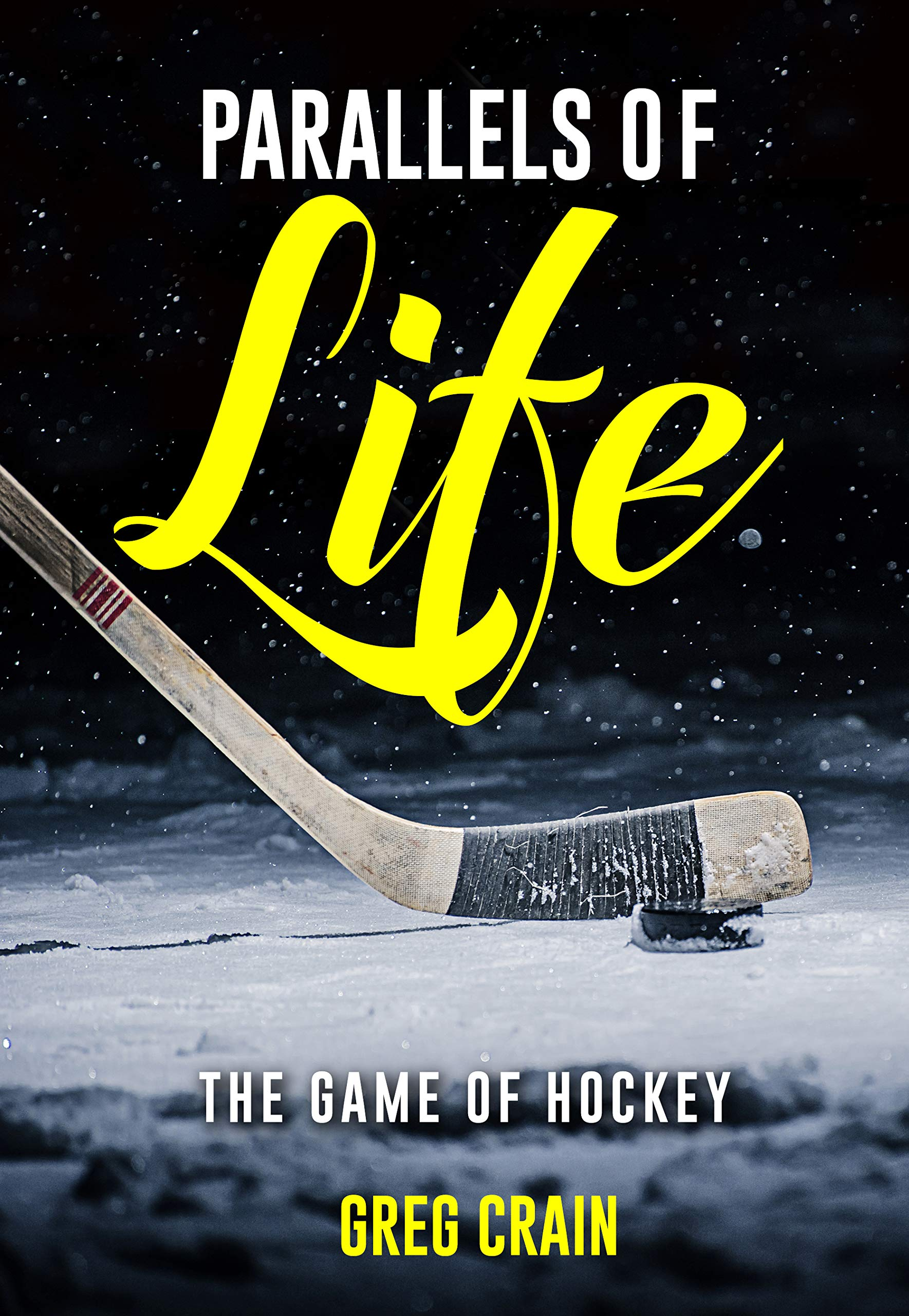 Image OfParallels Of Life: The Game Of Hockey (English Edition)