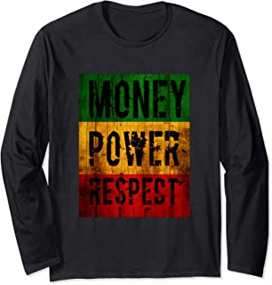 Money, Power, Respect, Urban Streetwear Hip Hop Long Sleeve T-Shirt