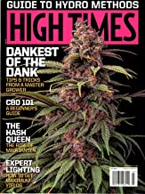 High Times Magazine July 2019 Guide To Hydro Methods Hash Queen Mila Jansen; CBD 101