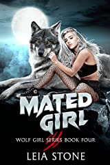 Mated Girl (Wolf Girl Series Book 4) (English Edition) Format Kindle