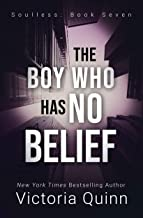 The Boy Who Has No Belief (Soulless Book 7)