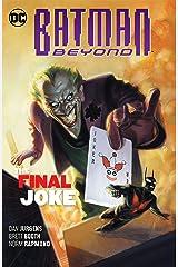 Batman Beyond (2016-) Vol. 5: The Final Joke Kindle Edition