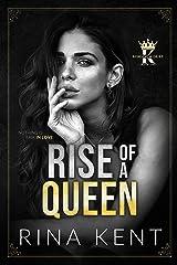 Rise of a Queen: A Dark Billionaire Romance (Kingdom Duet Book 2) Kindle Edition