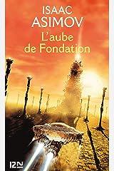 L'aube de Fondation (Science-fiction / fantasy t. 2) Format Kindle