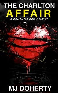 The Charlton Affair: A romantic crime novel (Phoebe Rawlins Mysteries Book 1)